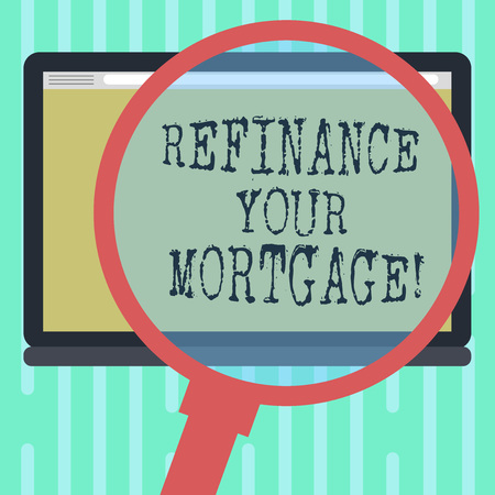 Word writing text Refinance Your Mortgage. Business concept for Replacing an existing mortgage with a new loan Magnifying Glass Enlarging Tablet Blank Color Screen photo text Space Фото со стока