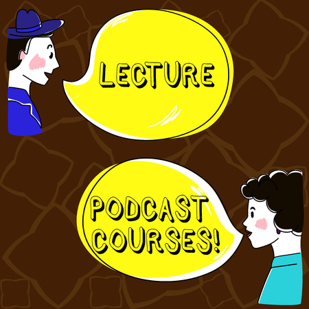 Word writing text Lecture Podcast Courses. Business concept for the online distribution of recorded lecture material Hand Drawn Man and Wo analysis Talking photo with Blank Color Speech Bubble