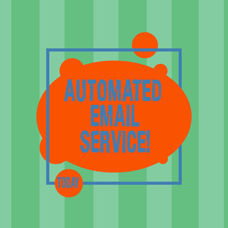 Writing note showing Automated Email Service. Business photo showcasing automatic decision making based on big data Asymmetrical Blank Oval photo Abstract Shape inside a Square Outline