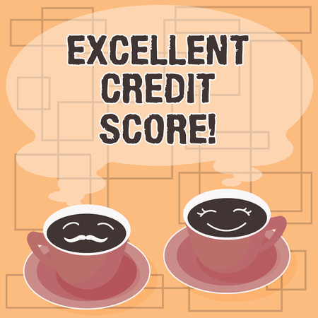 Word writing text Excellent Credit Score. Business concept for number that evaluates a consumer s is creditworthiness Sets of Cup Saucer for His and Hers Coffee Face icon with Blank Steam
