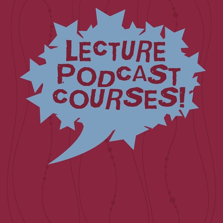Writing note showing Lecture Podcast Courses. Business photo showcasing the online distribution of recorded lecture material Blank Oval Color Speech Bubble with Stars as Outline photo Text Space Imagens