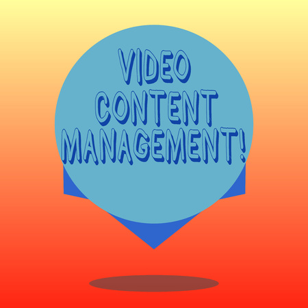 Handwriting text Video Content Management. Concept meaning assessment of an individual s is response to a product Blank Color Circle Floating photo with Shadow and Design at the Edge
