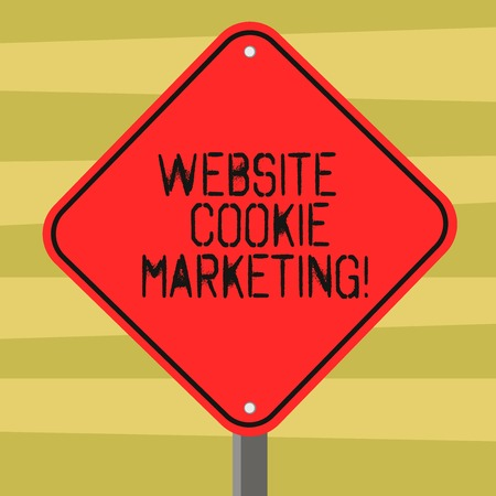 Text sign showing Website Cookie Marketing. Conceptual photo information and insights of the webpage users Blank Diamond Shape Color Road Warning Signage with One Leg Stand photo