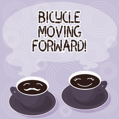 Text sign showing Bicycle Moving Forward. Conceptual photo To keep your balance, you must keep moving forward Sets of Cup Saucer for His and Hers Coffee Face icon with Blank Steam