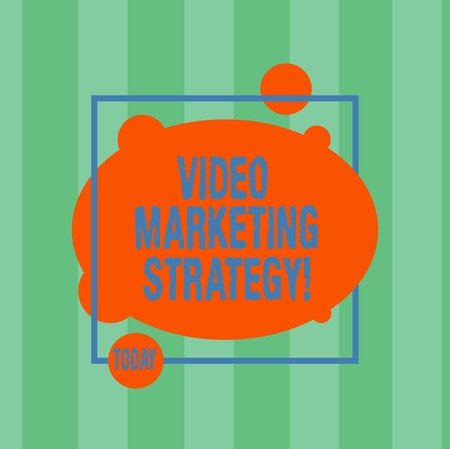 Writing note showing Video Marketing Strategy. Business photo showcasing integrates engaging video into marketing campaigns Asymmetrical Blank Oval photo Abstract Shape inside a Square Outline