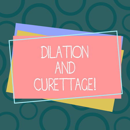 Handwriting text Dilation And Curettage. Concept meaning procedure to remove tissue from inside your uterus Pile of Blank Rectangular Outlined Different Color Construction Paper