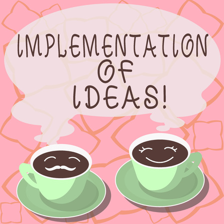 Conceptual hand writing showing Implementation Of Ideas. Business photo showcasing Execution of suggestion or plan for doing something Cup Saucer for His and Hers Coffee Face icon with Steam Stockfoto