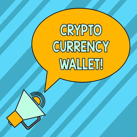 Word writing text Crypto Currency Wallet. Business concept for Digital wallet that allows users to analysisage bitcoin Blank Oval Outlined Speech Bubble Text Balloon Megaphone with Sound icon