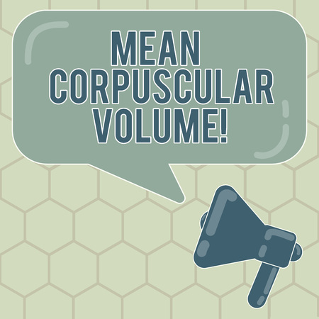 Conceptual hand writing showing Mean Corpuscular Volume. Business photo text average volume of a red blood corpuscle measurement Megaphone and Rectangular Color Speech Bubble with Reflection Stok Fotoğraf