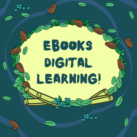 Conceptual hand writing showing Ebooks Digital Learning. Business photo text book publication made available in digital form Wreath Made of Different Color Seeds Leaves and Cinnamon