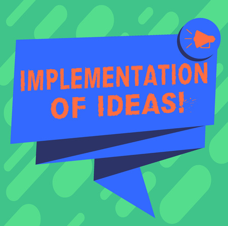Conceptual hand writing showing Implementation Of Ideas. Business photo showcasing Execution of suggestion or plan for doing something Folded 3D Ribbon Sash Speech Bubble photo for Celebration Standard-Bild