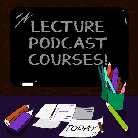 Writing note showing Lecture Podcast Courses. Business photo showcasing the online distribution of recorded lecture material Mounted Blackboard with Chalk Writing Tools Sheets on Desk