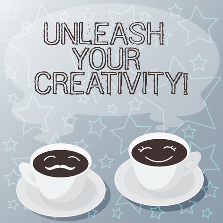 Handwriting text writing Unleash Your Creativity. Concept meaning Getting in touch what you are passionate about Sets of Cup Saucer for His and Hers Coffee Face icon with Blank Steam