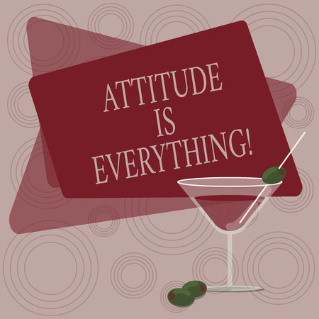 Writing note showing Attitude Is Everything. Business photo showcasing understanding persuades our attitude about thing Filled Cocktail Wine Glass with Olive on the Rim Text Space Stock fotó