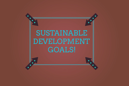 Word writing text Sustainable Development Goals. Business concept for Unite Nations Global vision for huanalysisity Square Outline with Corner Arrows Pointing Inwards on Color Background