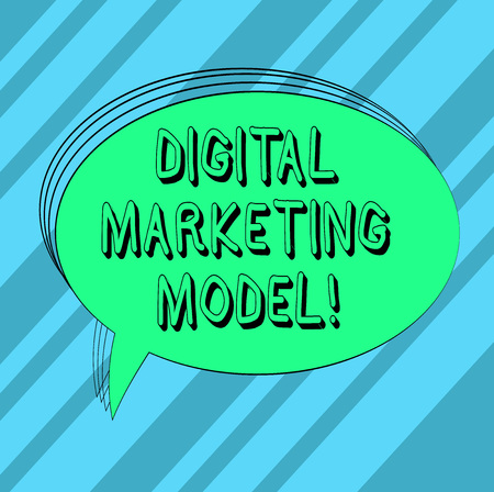Text sign showing Digital Marketing Model. Conceptual photo company s is plan for how it will generate revenues Blank Oval Outlined Solid Color Speech Bubble Empty Text Balloon photo