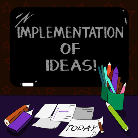 Writing note showing Implementation Of Ideas. Business photo showcasing Execution of suggestion or plan for doing something Mounted Blackboard with Chalk Writing Tools Sheets on Desk