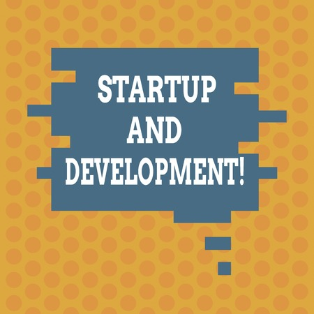 Writing note showing Startup And Development. Business photo showcasing search for a repeatable and scalable business model Speech Bubble in Puzzle Piece Shape for Presentation Ads