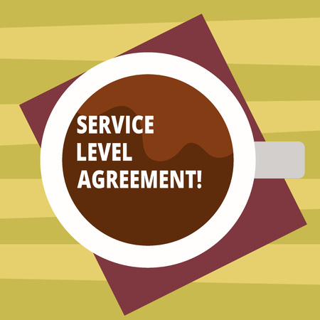 Text sign showing Service Level Agreement. Conceptual photo Commitment between a service provider and a client Top View of Drinking Cup Filled with Beverage on Color Paper photo