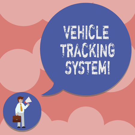 Writing note showing Vehicle Tracking System. Business photo showcasing monitoring and tracking the vehicle via technology Man in Necktie Carrying Briefcase Holding Megaphone Speech Bubble Banco de Imagens
