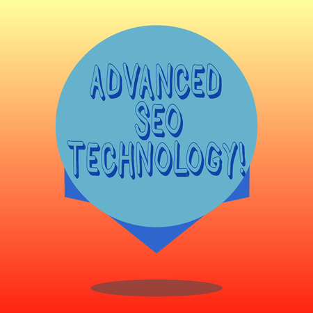 Handwriting text Advanced Seo Technology. Concept meaning Strategy used to draw consumers to the store Blank Color Circle Floating photo with Shadow and Design at the Edge