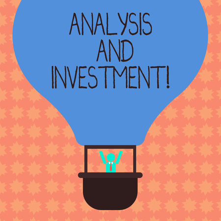 Writing note showing Analysis And Investment. Business photo showcasing Engaging to a modern search engine solutions Hu analysis Dummy Arms Raising inside Gondola Riding Air Balloon Stock Photo