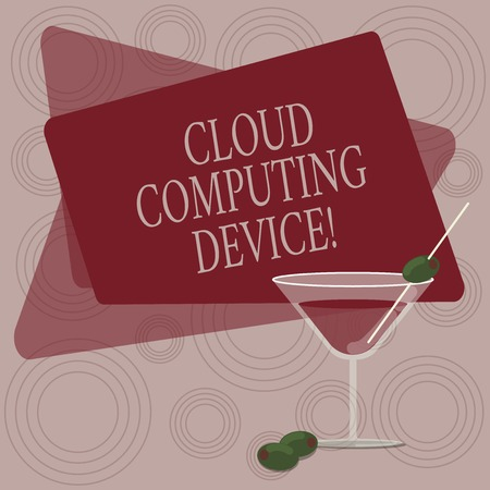 Writing note showing Cloud Computing Device. Business photo showcasing Shared pools of configurable computer system resource Filled Cocktail Wine Glass with Olive on the Rim Text Space