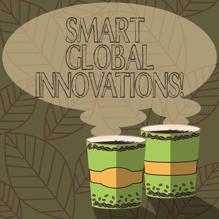 Writing note showing Smart Global Innovations. Business photo showcasing capability of firms to create new opportunities Two To Go Cup with Beverage and Steam icon Blank Speech Bubble photo Stok Fotoğraf