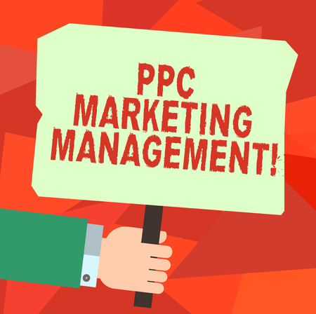 Conceptual hand writing showing Ppc Marketing Management. Business photo text Overseeing and analysisaging a company s is PPC ad spend Hu analysis Hand Holding Colored Placard with Stick Text Space