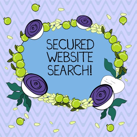 Word writing text Secured Website Search. Business concept for browser and website communications are encrypted Floral Wreath made of Tiny Seeds Small Glossy Pomegranate and Cut Beet
