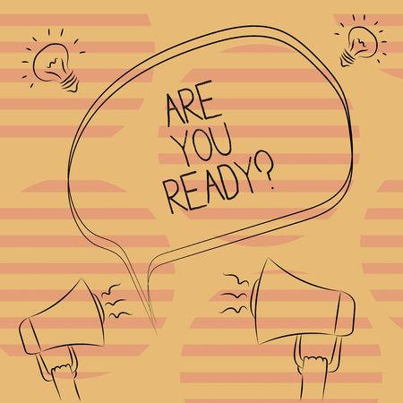 Word writing text Are You Readyquestion. Business concept for Asking if already prepared to do or hear something Freehand Outline Sketch of Blank Speech Bubble Megaphone Sound Idea Icon 版權商用圖片
