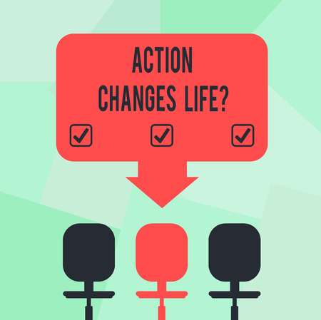 Conceptual hand writing showing Action Changes Things. Business photo text overcoming adversity by taking action on challenges Space Color Arrow Pointing to One of the Three Swivel Chairs