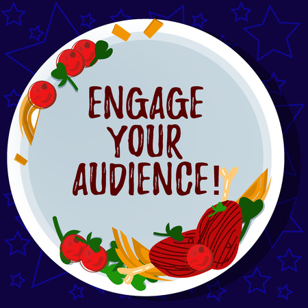 Word writing text Engage Your Audience. Business concept for get them interested, give them a reason to listen Hand Drawn Lamb Chops Herb Spice Cherry Tomatoes on Blank Color Plate