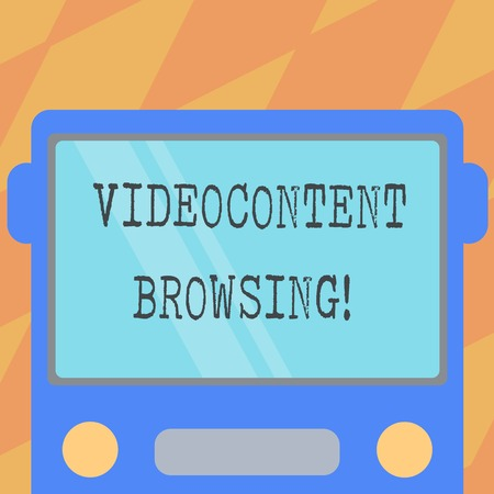Text sign showing Video Content Browsing. Conceptual photo skimming through video content in order to satisfy Drawn Flat Front View of Bus with Blank Color Window Shield Reflecting