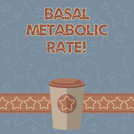 Escritura de texto escrito, tasa metabólica basal. Concepto Significado nivel mínimo de energía necesario para mantener la función vital 3D Coffee To Go Taza con tapa y estrellas en la tira de espacio de texto en blanco