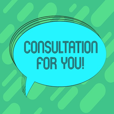 Conceptual hand writing showing Consultation For You. Business photo showcasing Talking something with someone in order to get advice Oval Outlined Solid Color Speech Bubble Empty Text Balloon Reklamní fotografie