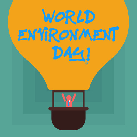 Conceptual hand writing showing World Environment Day. Business photo showcasing awareness and the protection of our environment Hu analysis Dummy Arms Raising in Gondola Riding Air Balloon
