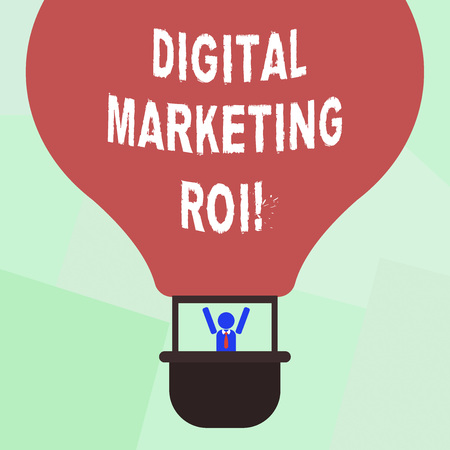 Conceptual hand writing showing Digital Marketing Roi. Business photo showcasing getting the money s is worth from marketing campaigns Hu analysis Dummy Arms Raising in Gondola Riding Air Balloon