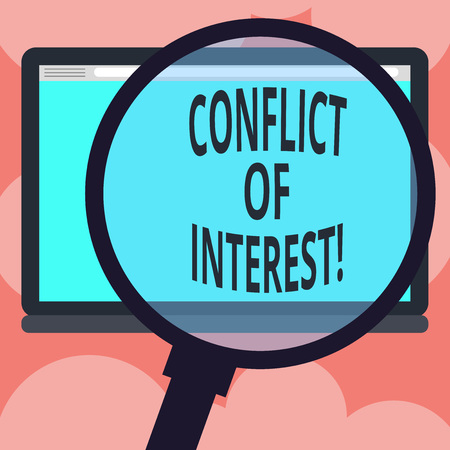 Writing note showing Conflict Of Interest. Business photo showcasing interests of public duty versus private interests Magnifying Glass Enlarging Tablet Blank Color Screen photo text Space