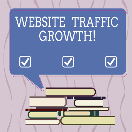 Conceptual hand writing showing Website Traffic Growth. Business photo text marketing metric that measures visitors of a site Uneven Pile of Hardbound Books and Rectangular Speech Bubble