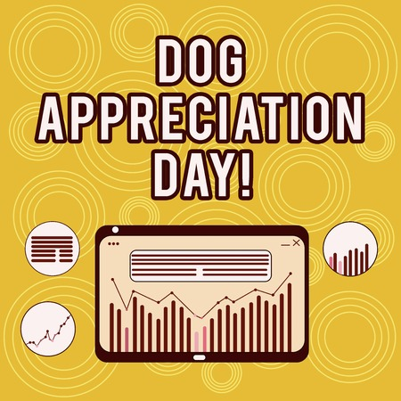 Writing note showing Dog Appreciation Day. Business photo showcasing a day to appreciate your best friend on four legs Digital Combination of Column Line Data Graphic Chart on Tablet Screen Banque d'images - 115777066