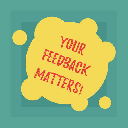 Conceptual hand writing showing Your Feedback Matters. Business photo showcasing Need client responses to a product for improvement Blank Deformed Color Round Shape with Small Circles Stok Fotoğraf