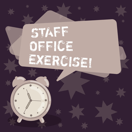 Handwriting text writing Staff Office Exercise. Concept meaning Promoting physical fitness routine for office staff Blank Rectangular Color Speech Bubble Overlay and Analog Alarm Clock