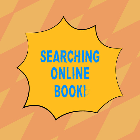 Text sign showing Searching Online Book. Conceptual photo resource in book that is offered to read online Blank Color Explosion Blast Scream Speech Bubble photo for Promotion Ads