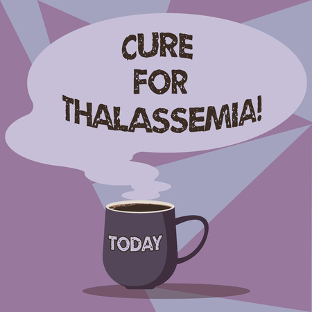 Writing note showing Cure For Thalassemia. Business photo showcasing Treatment needed for this inherited blood disorder Mug of Hot Coffee with Blank Color Speech Bubble Steam icon Banque d'images