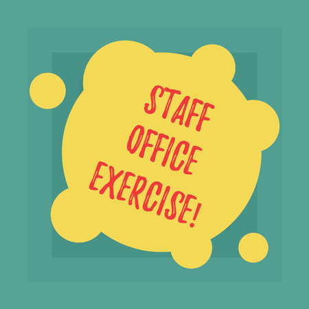 Conceptual hand writing showing Staff Office Exercise. Business photo showcasing Promoting physical fitness routine for office staff Blank Deformed Color Round Shape with Small Circles