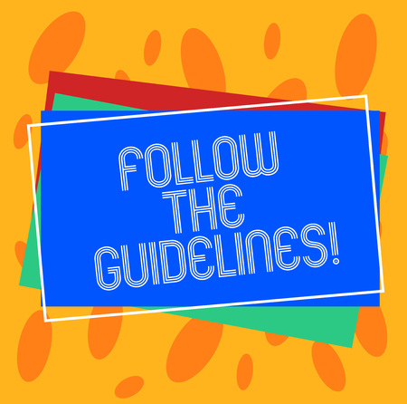 Conceptual hand writing showing Follow The Guidelines. Business photo showcasing Pay attention to general rule, principles or advice Pile of Rectangular Outlined Different Color Construct Paper
