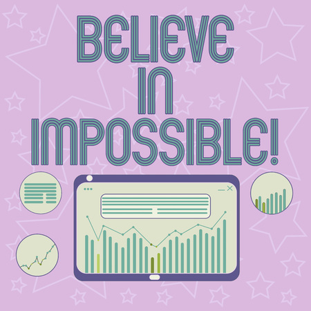 Handwriting text writing Believe In Impossible. Concept meaning Never give up hope that something amazing will happen Digital Combination of Column Line Data Graphic Chart on Tablet Screen Фото со стока