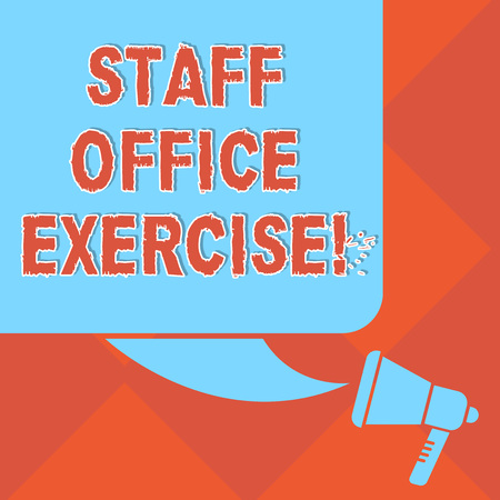Handwriting text Staff Office Exercise. Concept meaning Promoting physical fitness routine for office staff Color Silhouette of Blank Square Speech Bubble and Megaphone photo Stock Photo