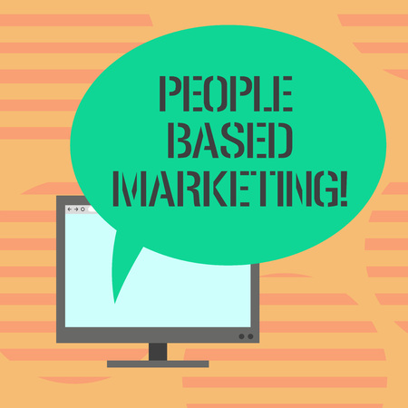 Word writing text People Based Marketing. Business concept for Marketing centered around the individual consumer Mounted Computer Monitor Blank Screen with Oval Color Speech Bubble